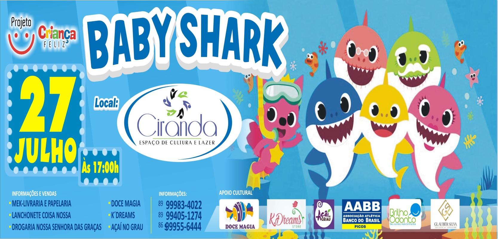 """Projeto Criança Feliz traz: """"BABY SHARK"""""""