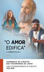 O Amor Edifica Assembleia de Circuito das Testemunhas de Jeová