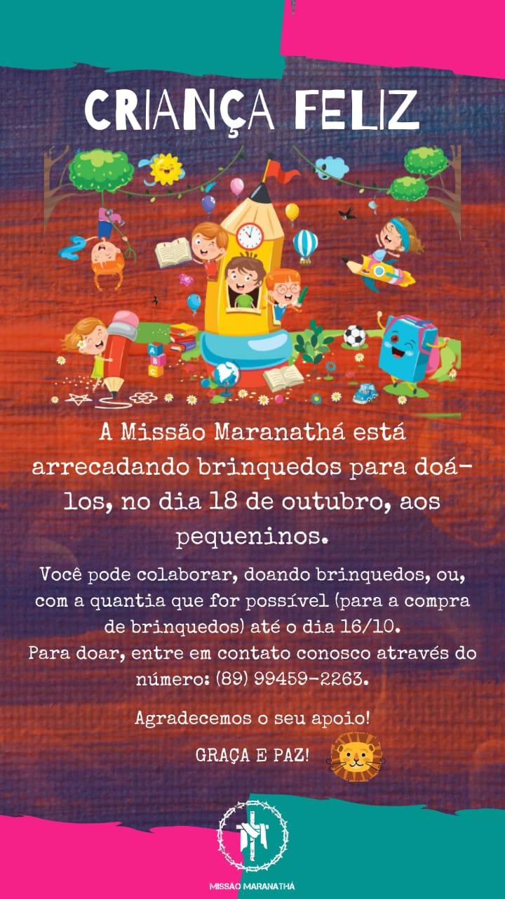 Missão Maranathá realiza campanha 'Criança Feliz' para arrecadação de brinquedos em Picos