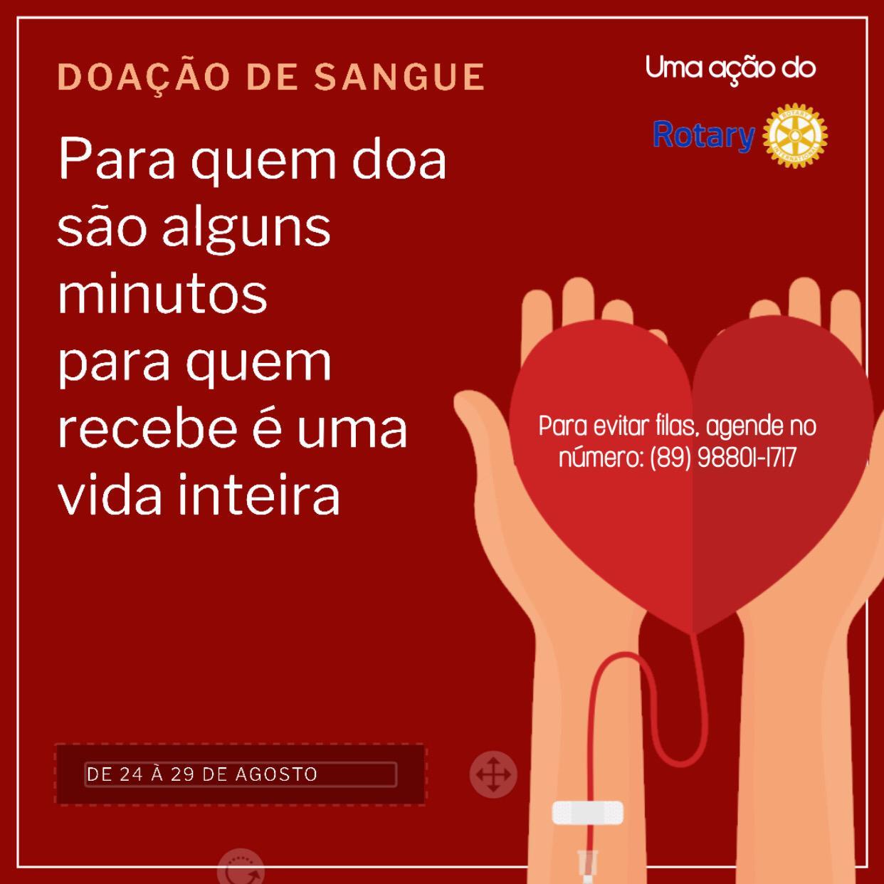 Campanha doe vida em vida O Rotary Club de Picos lança campanha para doaçao de sangue