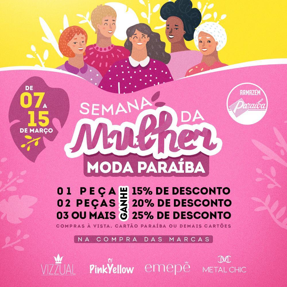 Armazém Paraíba continua com super promoção dia da  Mulher