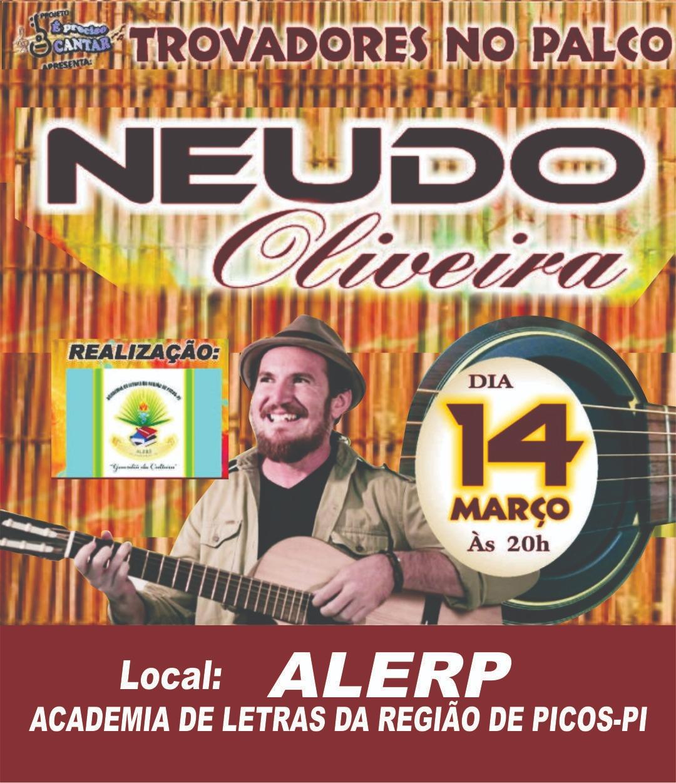 Neudo Oliveira fará show em Picos neste sábado, 14